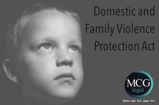 The New Domestic and Family Violence Protection Act 2012